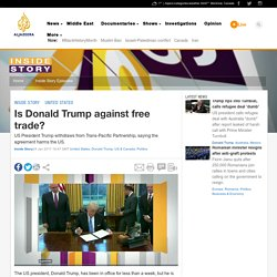 Is Donald Trump against free trade?