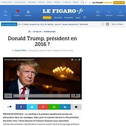 Donald Trump, président en 2016 ?