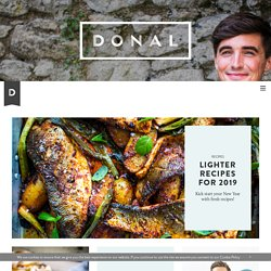 The Official Website for Donal Skehan | Food Writer and Food Photographer - Ireland