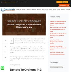 Donate To Orphans In India In 3 Easy Steps. Here's How