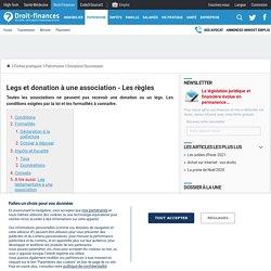 Legs et donation à une association - Les règles - Droit-Finances