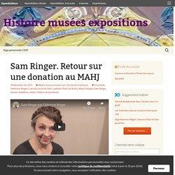 Sam Ringer. Retour sur une donation au MAHJ