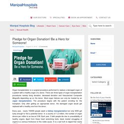 Pledge On Organ Donation! Be a Hero for Someone!
