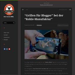 """""""Grillen für Blogger"""" bei der """"Kohle-Manufaktur"""""""