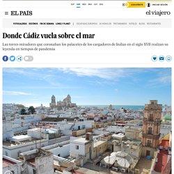 Donde Cádiz vuela sobre el mar