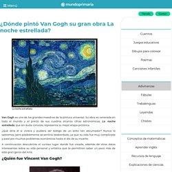 ¿Dónde pintó Van Gogh su gran obra La noche estrellada? – Mundo Primaria