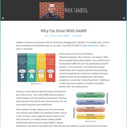 Why I'm Done With SAMR