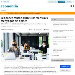 Les dones cobren 400 euros mensuals menys que els homes
