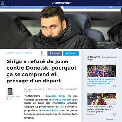 Sirigu a refusé de jouer contre Donetsk, pourquoi ça se comprend et présage d'un départ - Ligue des champions 2015-2016