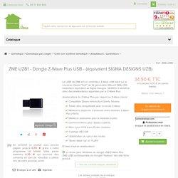 ZME UZB1 - Dongle Z-Wave Plus USB - (équivalent SIGMA DESIGNS UZB)