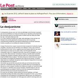 Le donjuanisme - franckwrite sur LePost.fr (17:45)