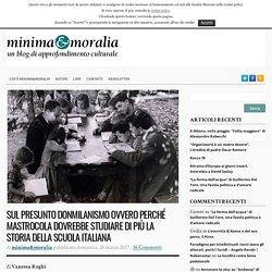 Sul presunto donmilanismo ovvero perché Mastrocola dovrebbe studiare di più la storia della scuola italiana - minima&moralia
