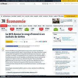 La BCE coup d'envoi rachats de dettes - Le Monde 05/03/15