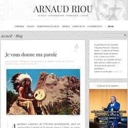 Je vous donne ma parole - Arnaud Riou - La Voie de l'ACTE