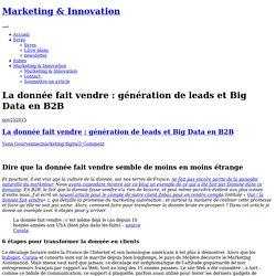La donnée fait vendre : génération de leads et Big Dataen B2B