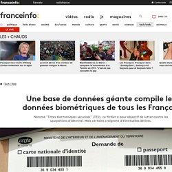 Une base de données géante compile les données biométriques de tous les Français
