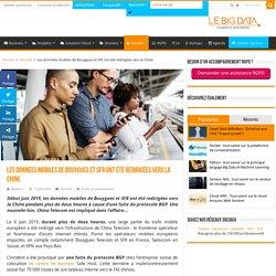 Les données mobiles de Bouygues et SFR ont été redirigées vers la Chine