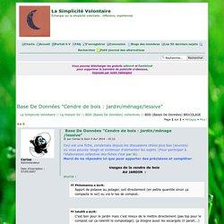 """Base De Données """"Cendre de bois : jardin/ménage/lessive"""""""