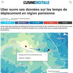 Uber ouvre ses données sur les temps de déplacement en région parisienne