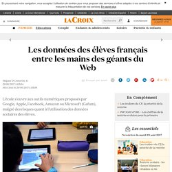 Les données des élèves français entre les mains des géants du Web - La Croix