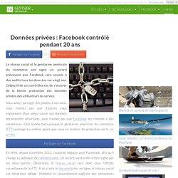 Données privées : Facebook contrôlé pendant 20 ans