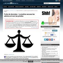 Fuite de données : La justice accuse les admins et non les pirates