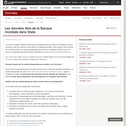 Les données libre de la Banque mondialedans Stata