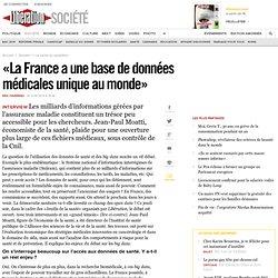 «La France a une base de données médicales unique au monde»