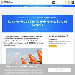 Les données de 9 millions de clients Easyjet piratées