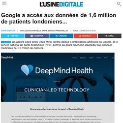 Google a accès aux données de 1,6 million de patients londoniens...