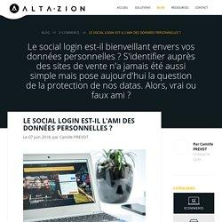 Le Social Login est-il l'ami des données personnelles ? - Altazion