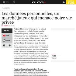 Les données personnelles, un marché juteux qui menace notre vie privée