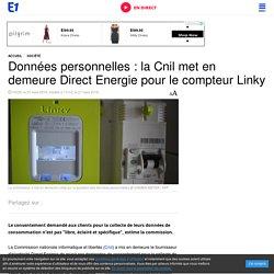 Données personnelles : la Cnil met en demeure Direct Energie pour le compteur Linky