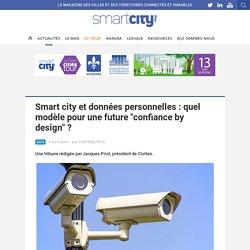 """Smart city et données personnelles : quel modèle pour une future """"confiance by design"""" ?"""