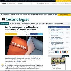 Les données personnelles de 800 000 clients d'Orange dérobées