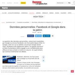 Données personnelles, Facebook et Google dans le pétrin