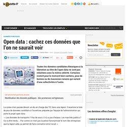 Open data : cachez ces données que l'on ne saurait voir