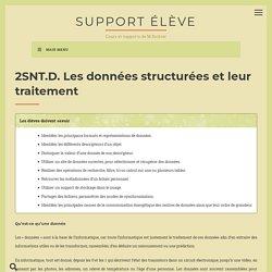 2SNT.D. Les données structurées et leur traitement – Support élève