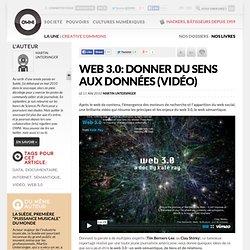 Web 3.0: donner du sens aux données (vidéo) » Article » owni.fr,