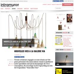 Donner des Nouvelles Vies à la Galerie VIA - 13/10/17