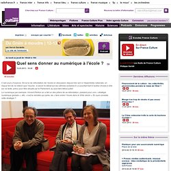 Le numérique à l'école. France-culture