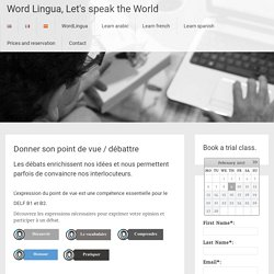 Donner son point de vue / débattre - Word Lingua, Let's speak the World