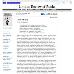 Denis Donoghue reviews 'W.H.Auden' edited by John Haffenden, 'Auden' by Edward Callan and 'Drawn from the Life' by Robert Medley · LRB 22 December 1983