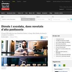 Obre La Donuteria, dònuts d'autor i Albert Badia fa màgia a Xococake