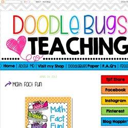 Doodle Bugs Teaching {first grade rocks!}: Math Fact Fun
