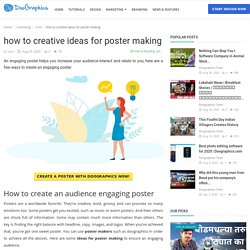how to creative ideas for poster making - Doographics Blog - Graphics Design and advertising tips, inspiration and ideas
