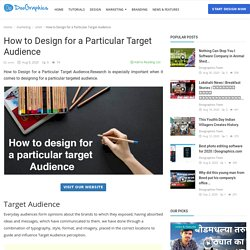 How to Design for a Particular Target Audience - Doographics Blog - Graphics Design and advertising tips, inspiration and ideas