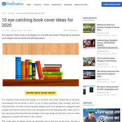 10 eye catching book cover ideas for 2020 - Doographics Blog - Graphics Design and advertising tips, inspiration and ideas