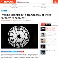 World's 'doomsday' clock will stay at three minutes to midnight