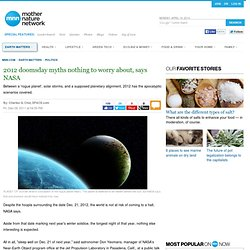 2012 doomsday myths nothing to worry about, says NASA